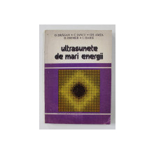 ULTRASUNETE DE MARI ENERGII de O. DRAGAN ..I. ISARIE , 1983