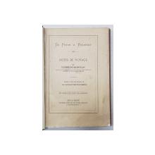 ULYSSE DE MARSILLAC ,DE LA PESTA LA BUCURESTI ,NOTE DE CALATORIE , BUCURESTI 1869