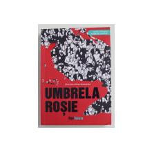 UMBRELA ROSIE de CHRISTINA DIAZ GONZALEZ , 2019 , EDITIE BILINGVA ROMANA - ENGLEZA