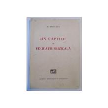 UN CAPITOL DE EDUCATIE MUZICALA de C. BREAZUL