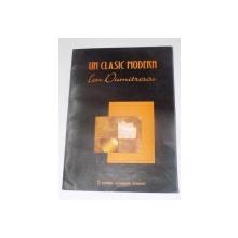 UN CLASIC MODERN ION DUMITRESCU , EDITIE CRITICA DE COSTIN TUCHILA SI PUSA ROTH , EDITURA ACADEMIEI ROMANE , 2006