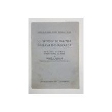 UN DECENIU DE POLITICA SOCIALA ROMANESCA, ROMANIA SI BIROUL INTERNATIONAL AL MUNCII de GRIGORE L. TRANCU-IASI - BUCURESTI *DEDICATIE