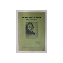 UN INDRAGOSTIT AL MUNCII GR. L. TRANCU - IASI de GH. TASCA , 1938 , DEDICATIE*