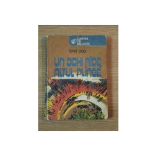 UN OCHI RADE ALTUL PLANGE de IONEL POP , 1981
