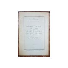 UN SFERT DE VEAC DE LUPTE SI REVENDICARI MUNCITORESTI de PROF. D.R. IOANITESCU - BUCURESTI, 1941