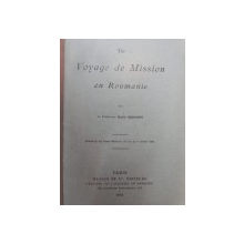 UN VOYAGE DE MISSION  EN ROUMANIE  - EMILE SERGENT - PARIS 1926