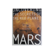 UNCOVERING  THE SECRETS OF THE RED PLANET MARS by PAUL RAEBURN , 1998