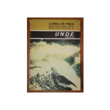 CURSUL DE FIZICA BERKELEY , VOLUMUL 3 , UNDE ,BUC.1983