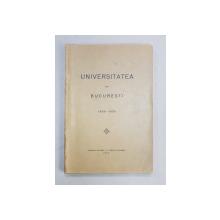 UNIVERSITATEA DIN BUCURESTI 1928-1929 - BUCURESTI, 1930