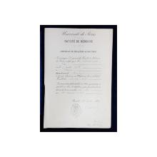 UNIVERSITATEA DIN PARIS , FACULTATEA DE MEDICINA , CERTIFICAT DE RECEPTIE LA DOCTORAT , AL DOMNULUI TITUS DEMETERESCU , DIN BUZAU , EMIS LA 12 MAI 1897