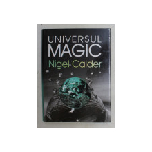 UNIVERSUL MAGIC de NIGEL CALDER , 2003