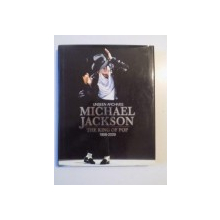 UNSEEN ARCHIVES MICHAEL JACKSON , THE KING OF POP (1958 - 2009) de TIM HILL , 2009