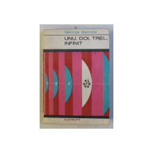 UNU , DOI , TREI... INFINIT de GEORGE GAMOW , 1967