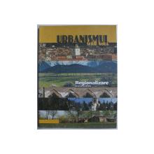URBANISMUL , SERIE NOUA - REGIONALIZARE , 11 / 2012