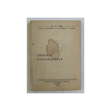URGENTE CHIRURGICALE de PROF.DR. I. TURAI , CURS PENTRU AVUL V MEDICINA , 1963