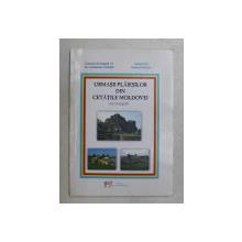 URMASII PLAIESILOR DIN CETATILE MOLDOVEI  - MICROBIOGRAFII de CONSTANTIN UCRAIN si VESILE RUMEGA , 2011, DEDICATIE*