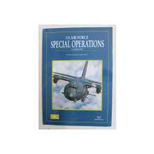 US AIR FORCE SPECIAL OPERATIONS COMMAND by RICK LLINARES and ANDY EVANS , 2010