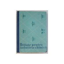 UTILAJE PENTRU INDUSTRIA CHIMICA , CALCUL SI PROIECTARE de A. D. DOMASNEV , 1962