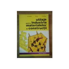 UTILAJE PENTRU INDUSTRIA MATERIALELOR DE CONSTRUCTII de GH. IORDACHE , GH. ENE , M. RASIDESCU , 1987