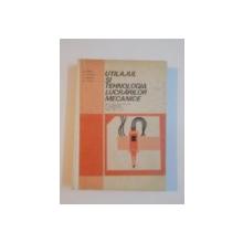 UTILAJUL SI TEHNOLOGIA LUCRARILOR MECANICE de GH. ZGURA , N. ATANASIU , E. ARIESANU , GH. PEPTEA , 1980