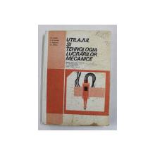 UTILAJUL SI TEHNOLOGIA LUCRARILOR MECANICE , MANUAL PENTRU CLASELE A IX -A si A - X -A de GH. ZGURA ...GH. PEPTEA , 1985