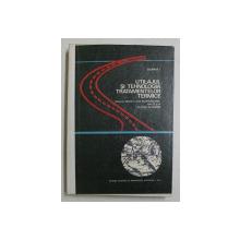 UTILAJUL SI TEHNOLOGIA TRATAMENTELOR TERMICE  - MANUAL PENTRU LICEE DE SPECIALITATE ANII III si IV  de DULAMITA T. , 1974