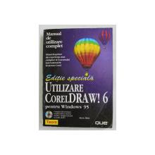 UTILIZARE CorelRAW ! 6 PENTRU WINDOWS 95 de  STEVE BAIN , 1996