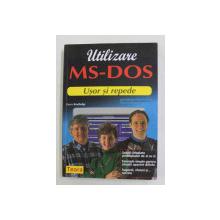 UTILIZARE MS - DOS - USOR SI REPEDE de GERRY ROUTLEDGE , 1996