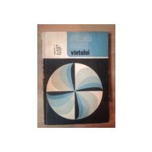 UTILIZAREA ENERGIEI VANTULUI de V. ILIE ... G. MARKE , 1984