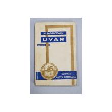 UVAR - roman de M. SADOVEANU , 1932