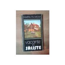 VACANTE LA SALISTE de DUMITRU TITU MOGA , 1982