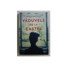 VADUVELE DE LA CASTEL de JESSICA SHATTUCK , 2019