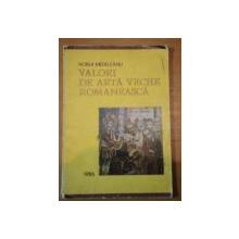 VALORI DE ARTA VECHE ROMANEASCA- HORIA MEDELEANU