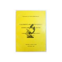 VALORIFICAREA STIINTIFICA A URMELOR INFRACTIUNII   - CURS DE TEHNICA CRIMINALISTICA , VOL. I de VASILE BERCHESAN , 2002