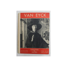 VAN EYCK by PAUL GAY , EDITIE INTERBELICA