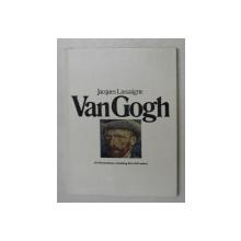 VAN GOGH by JACQUES LASSAIGNE , 1973