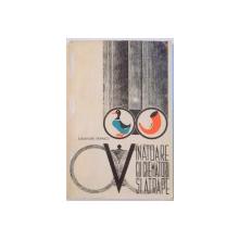 VANATOARE CU CHEMATORI SI ATRAPE , 1967