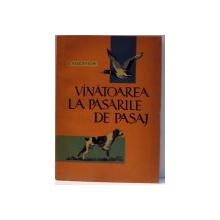 VANATOAREA  LA PASARILE DE PASAJ , 1963