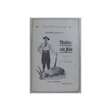 VANATOARELE MELE de THEODORE ROOSEVELT , 1911