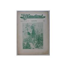 VANATORUL  - REVISTA ASOCIATIEI GENERALE A VANATORILOR DIN R.P.R. , ANUL III , NR . 11 , NOIEMBRIE , 1951