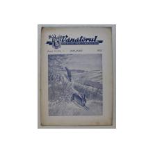 VANATORUL  - REVISTA ASOCIATIEI GENERALE A VANATORILOR DIN R.P.R. , ANUL IV , NR . 1 ,IANUARIE  , 1952