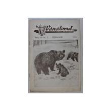 VANATORUL  - REVISTA ASOCIATIEI GENERALE A VANATORILOR DIN R.P.R. , ANUL IV , NR . 2 ,FEBRUARIE  , 1952