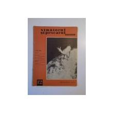 VANATORUL SI PESCARUL SPORTIV , DECEMBRIE NR. 12 , ANUL 1965
