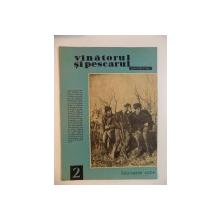 VANATORUL SI PESCARUL SPORTIV , FEBRUARIE NR. 2 , ANUL 1964