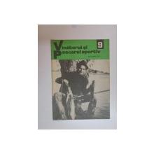 VANATORUL SI PESCARUL SPORTIV , NO. 9 , SEPTEMBRIE 1971
