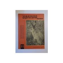 VANATORUL SI PESCARUL SPORTIV , NOIEMBRIE NR. 11 , ANUL 1963