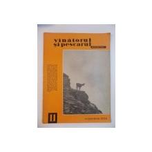 VANATORUL SI PESCARUL SPORTIV , NOIEMBRIE NR. 11 , ANUL 1964