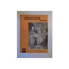 VANATORUL SI PESCARUL SPORTIV , OCTOMBRIE NR. 10 , ANUL 1965