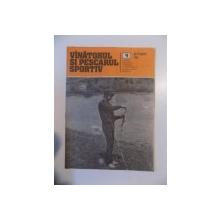 VANATORUL SI PESCARUL SPORTIV , REVISTA ASOCIATIEI GENERALE A VANATORILOR SI PESCARILOR SPORTIVI , NO. 9 , SEPTEMBRIE 1985