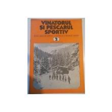 VANATORUL SI PESCARUL SPORTIV , REVISTA ASOCIATIEI GENERALE A VANATORILOR SI PESCARILOR SPORTIVI , NR. 2 , FEBRUARIE 1981